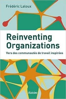 Livre Reinventing Organizations, Vers des communautés de travail inspriées, Frédéric Laloux (2)